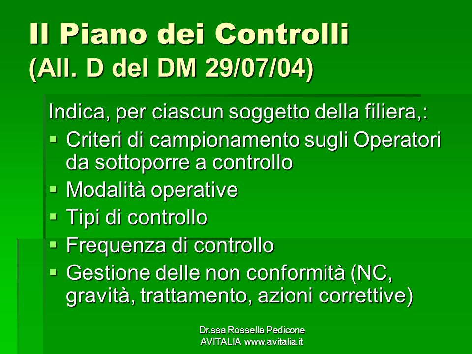 Il Piano dei Controlli (All. D del DM 29/07/04)