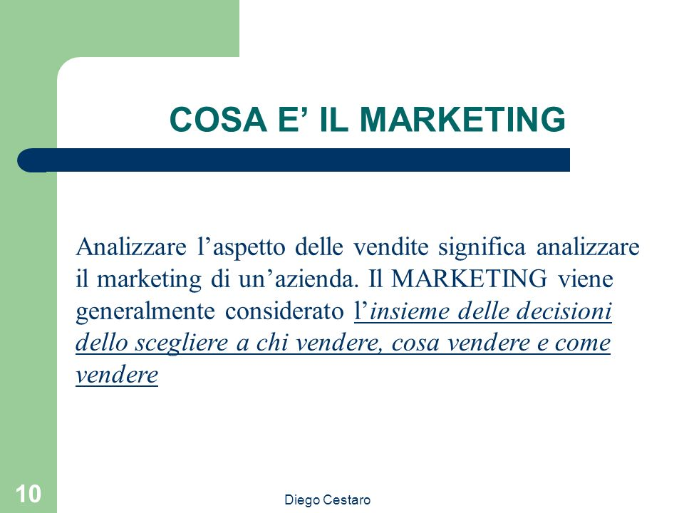 COSA E' IL MARKETING