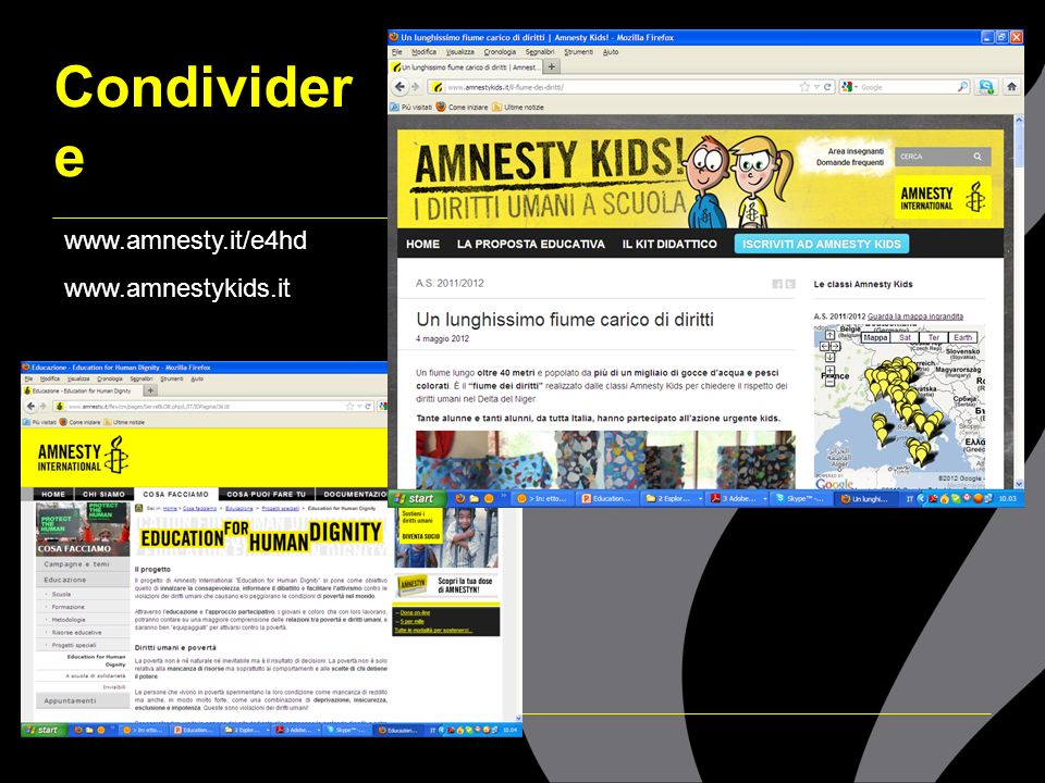 Condividere www.amnesty.it/e4hd www.amnestykids.it 15