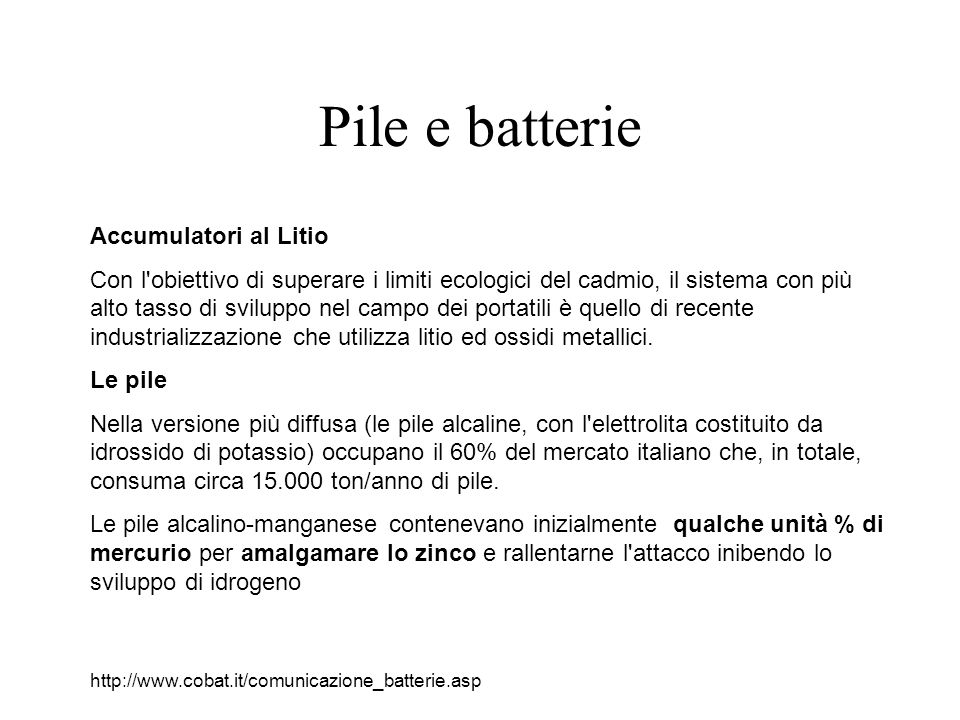 Pile e batterie Accumulatori al Litio