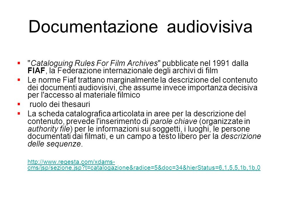 Documentazione audiovisiva