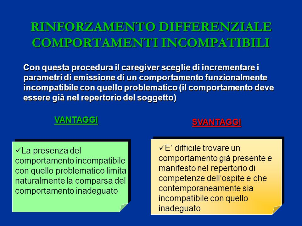 RINFORZAMENTO DIFFERENZIALE COMPORTAMENTI INCOMPATIBILI