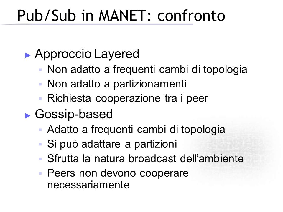 Pub/Sub in MANET: confronto