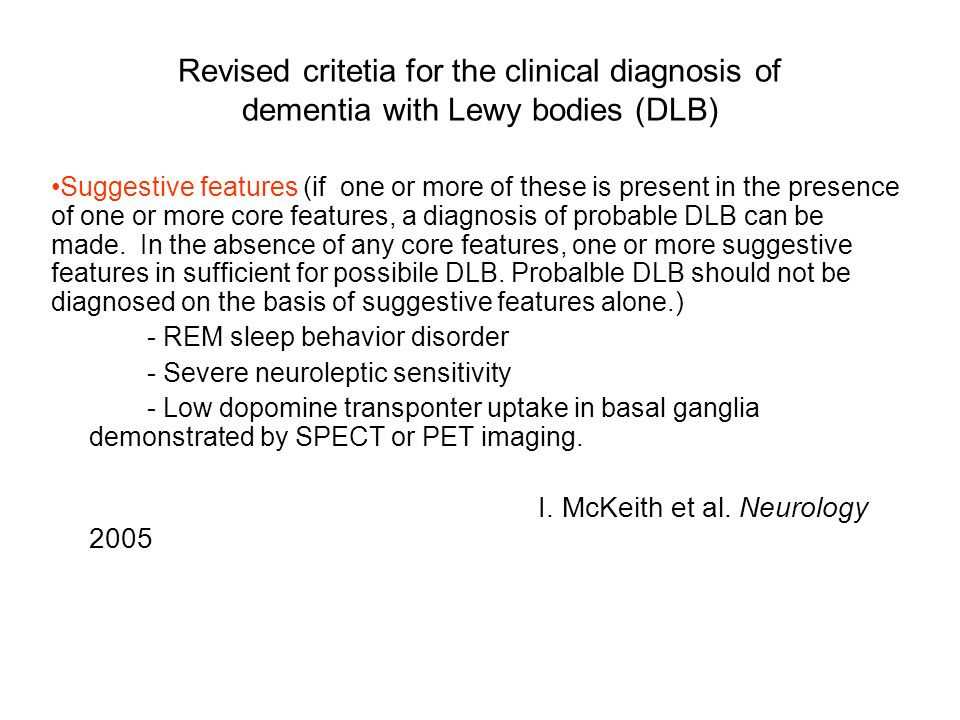 Revised critetia for the clinical diagnosis of dementia with Lewy bodies (DLB)