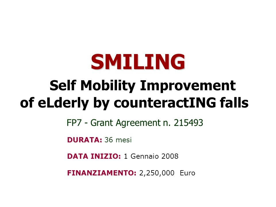 SMILING Self Mobility Improvement of eLderly by counteractING falls