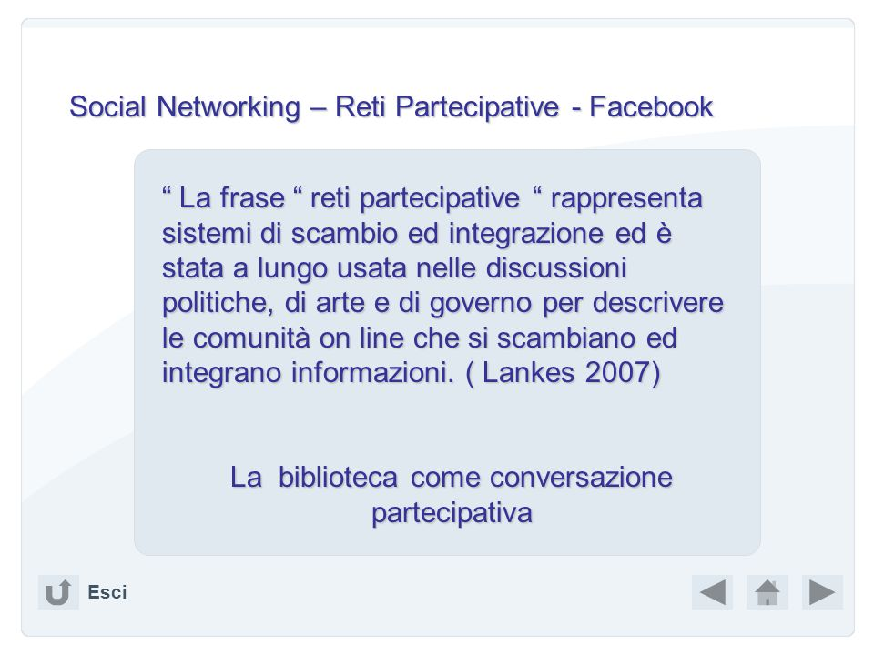 Social Networking – Reti Partecipative - Facebook