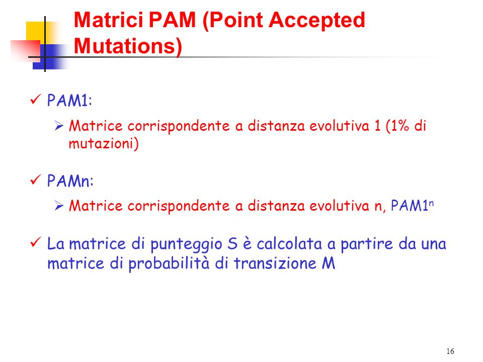Matrici PAM (Point Accepted Mutations)