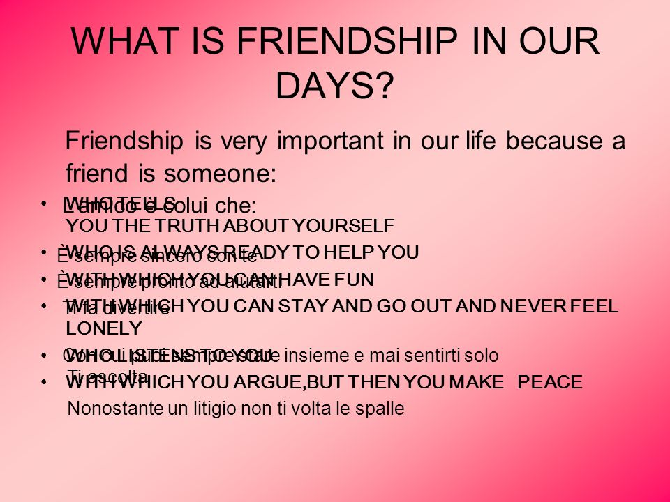 WHAT IS FRIENDSHIP IN OUR DAYS