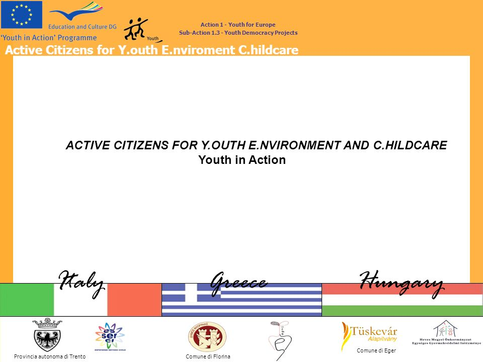 ACTIVE CITIZENS FOR Y.OUTH E.NVIRONMENT AND C.HILDCARE