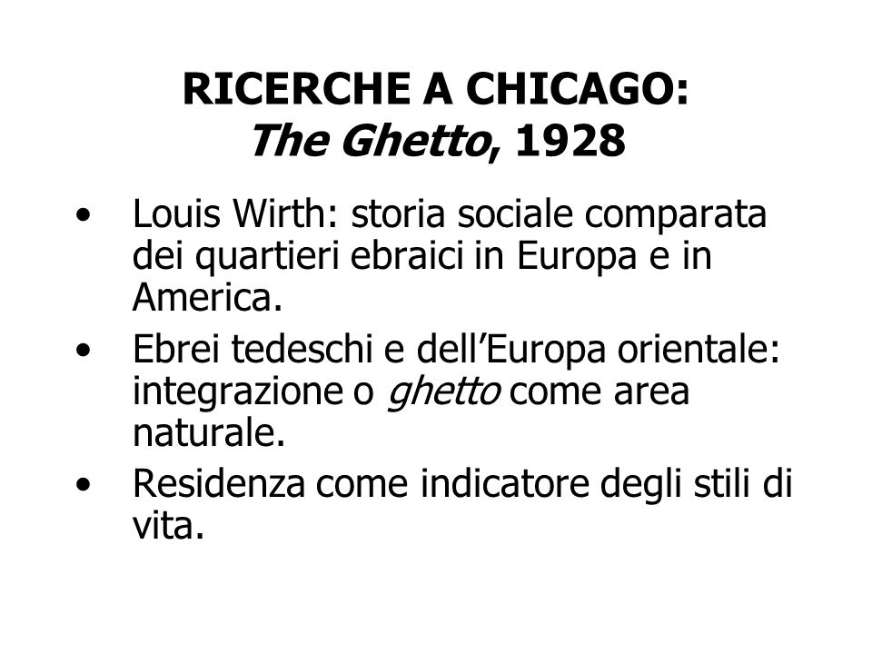 RICERCHE A CHICAGO: The Ghetto, 1928