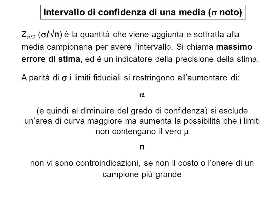 Intervallo di confidenza di una media ( noto)