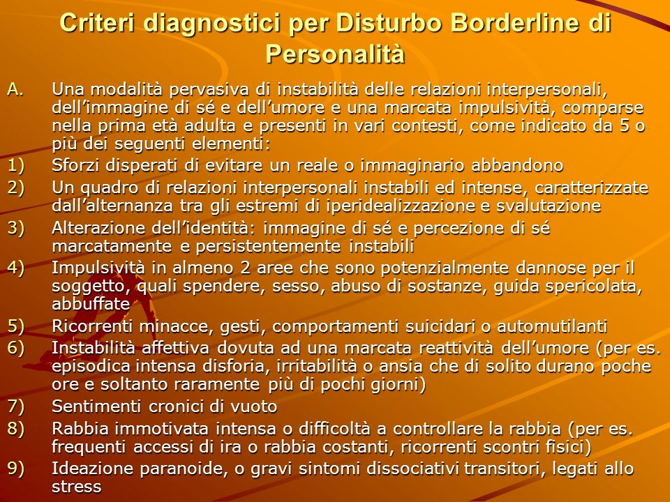 Criteri diagnostici per Disturbo Borderline di Personalità