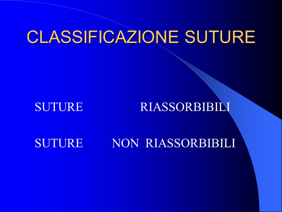 CLASSIFICAZIONE SUTURE