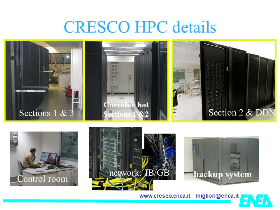 CRESCO HPC details Sections 1 & 3 Section 2 & DDN network: IB/GB