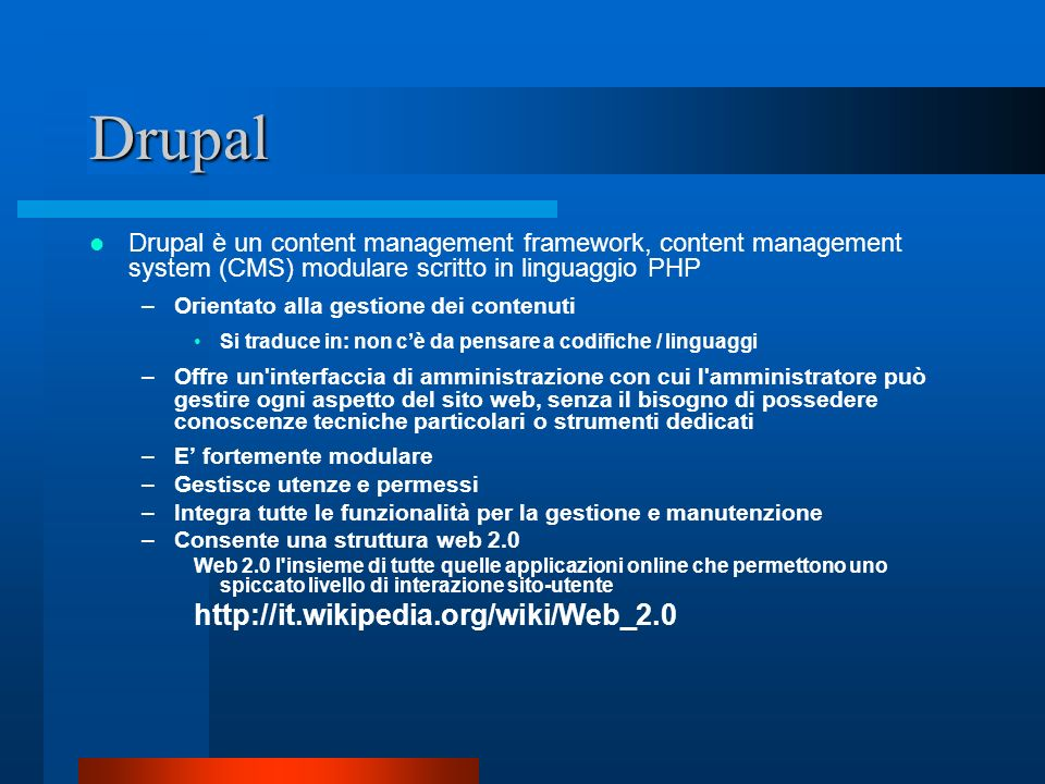 Drupal http://it.wikipedia.org/wiki/Web_2.0