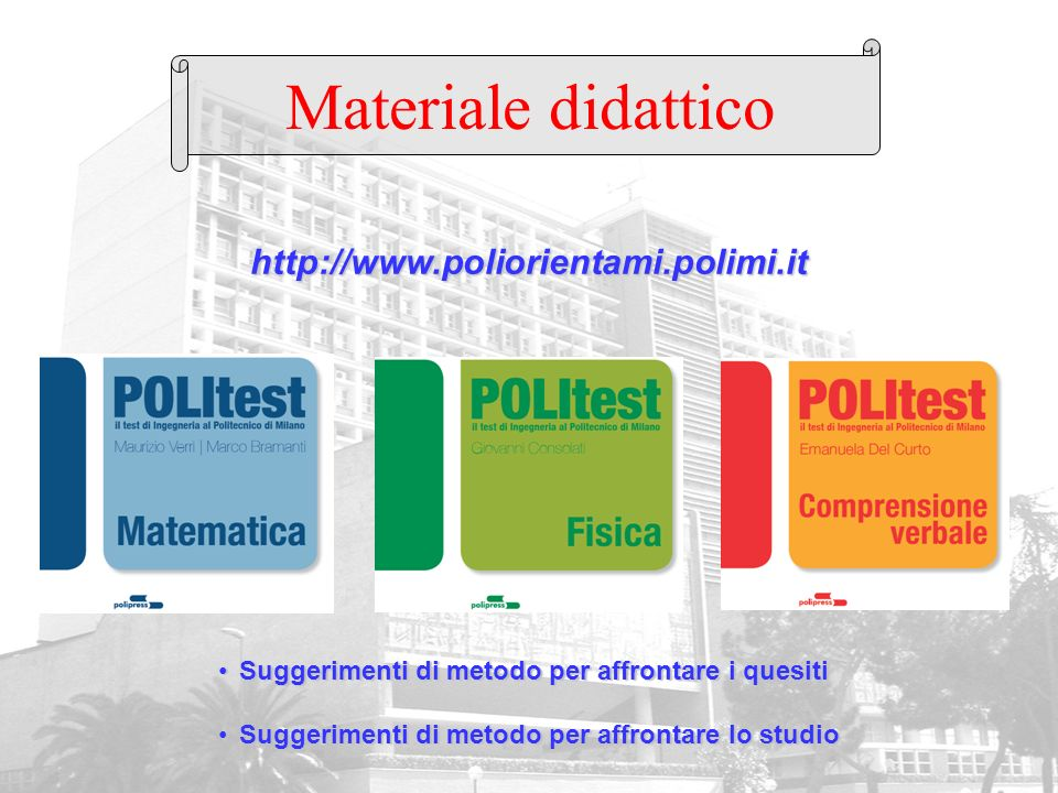 Materiale didattico http://www.poliorientami.polimi.it
