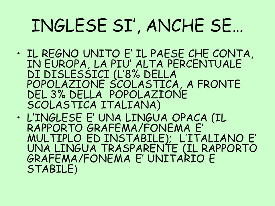 INGLESE SI', ANCHE SE…