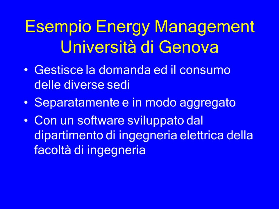 Esempio Energy Management Università di Genova