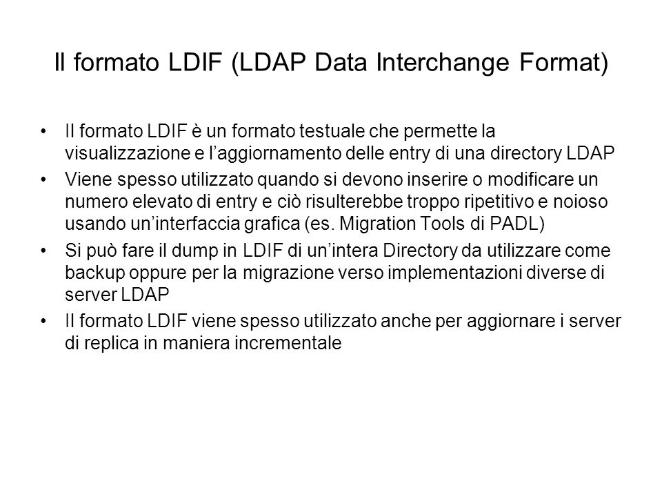 Il formato LDIF (LDAP Data Interchange Format)