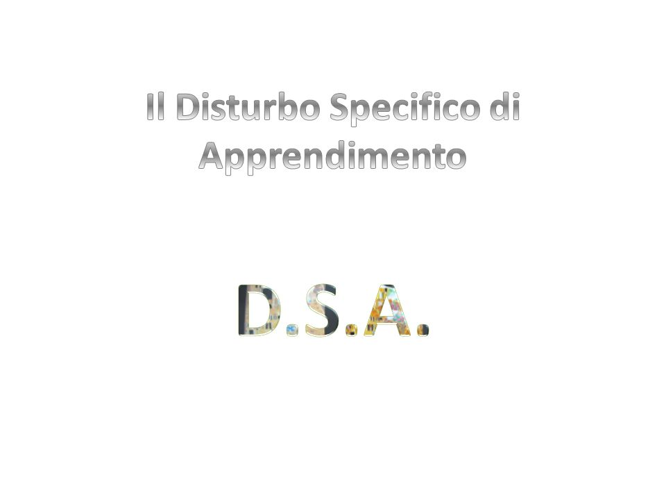 Il Disturbo Specifico di Apprendimento