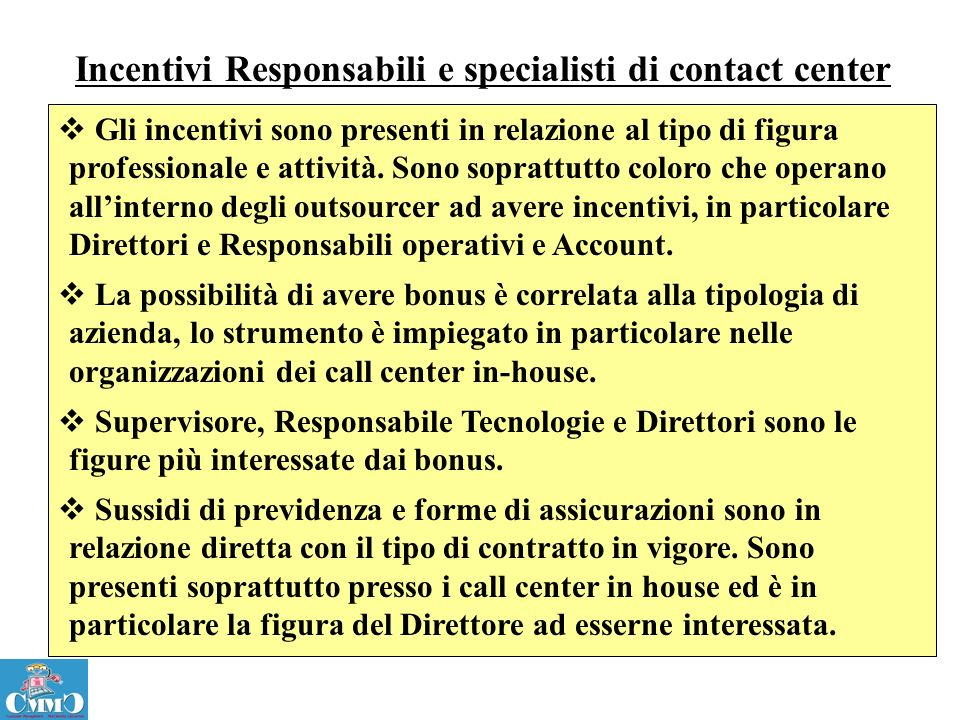 Incentivi Responsabili e specialisti di contact center