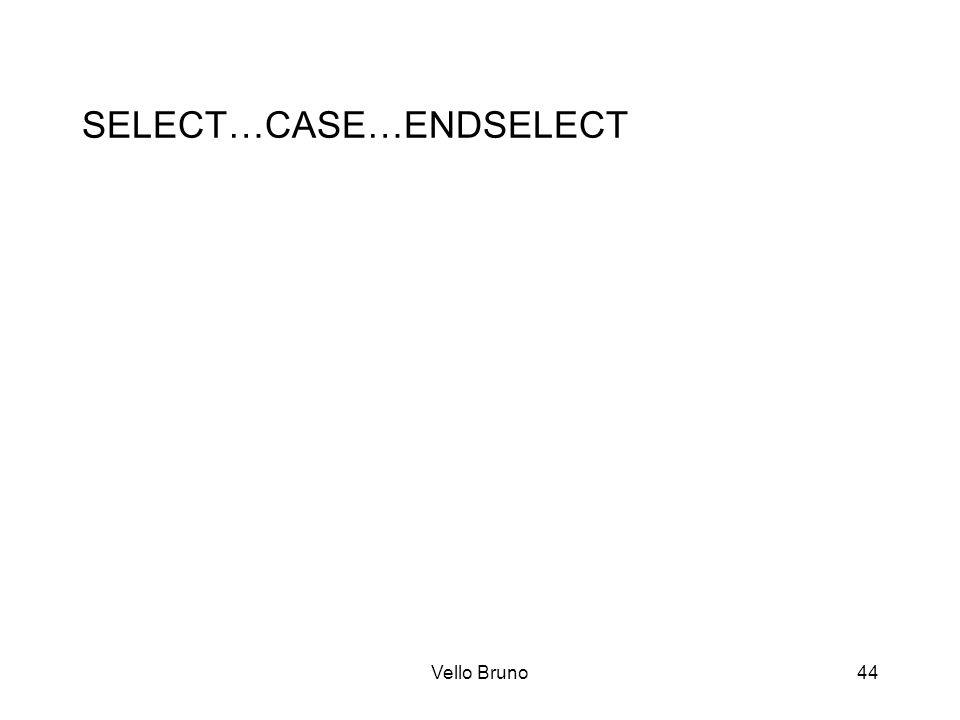 SELECT…CASE…ENDSELECT