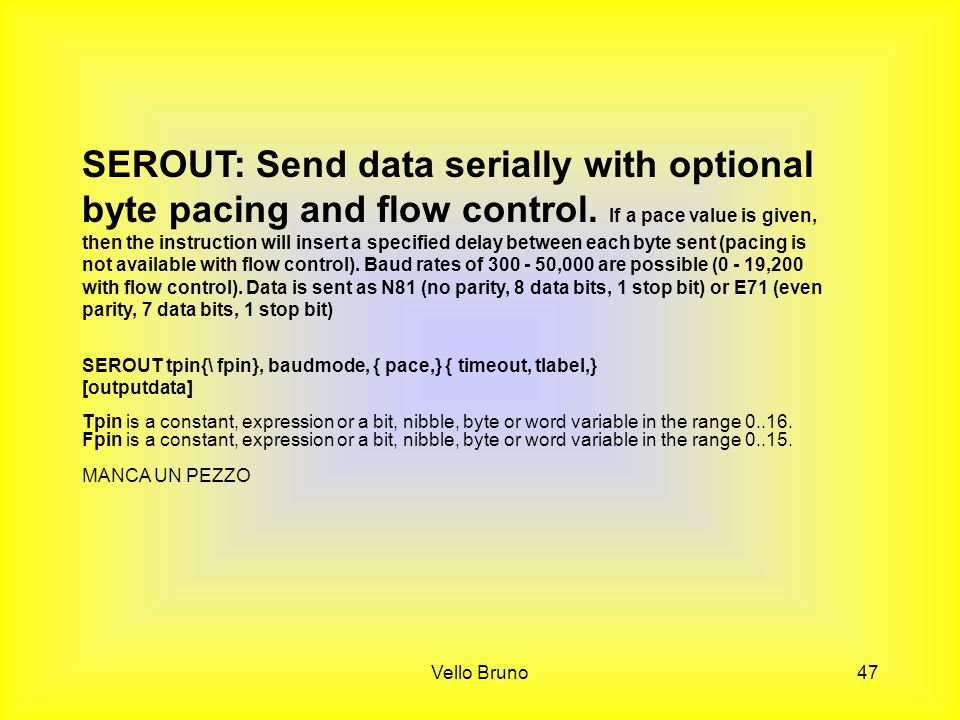 SEROUT: Send data serially with optional byte pacing and flow control
