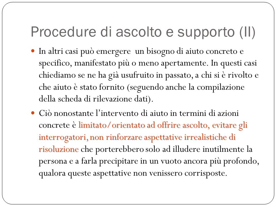 Procedure di ascolto e supporto (II)