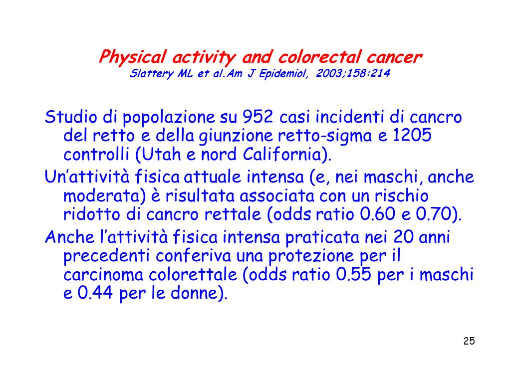 Physical activity and colorectal cancer Slattery ML et al