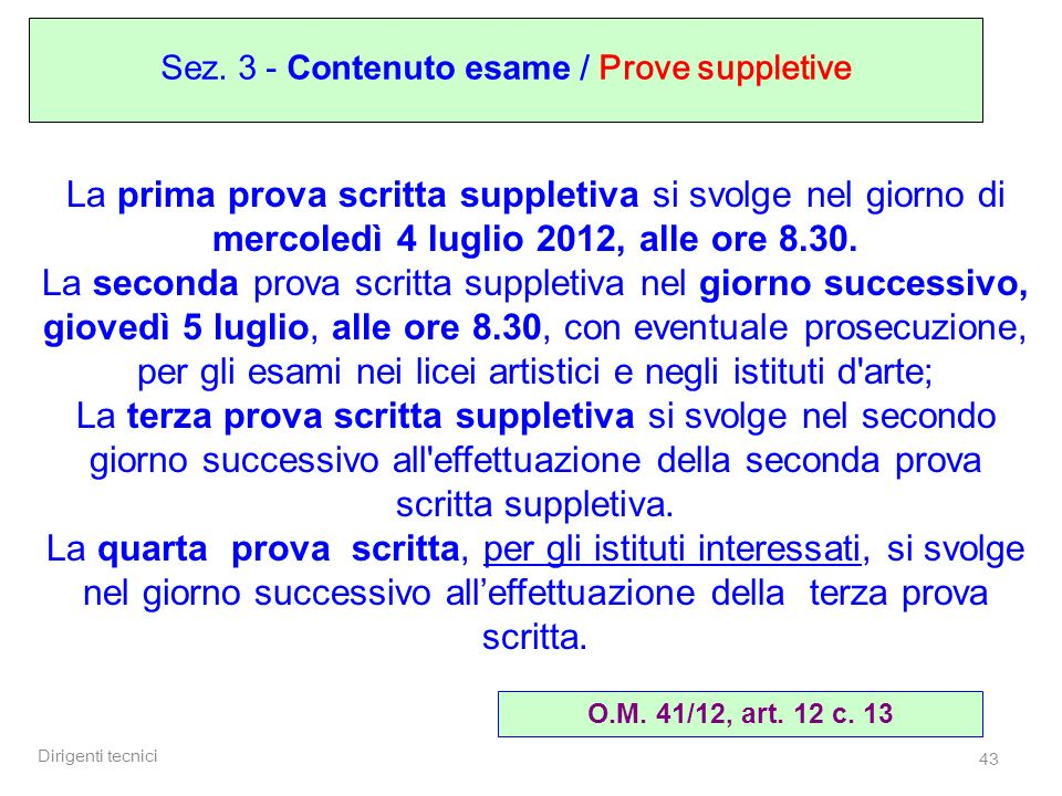 Sez. 3 - Contenuto esame / Prove suppletive