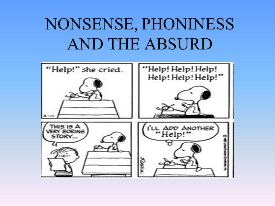 NONSENSE, PHONINESS AND THE ABSURD