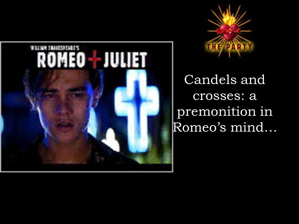 Candels and crosses: a premonition in Romeo's mind…