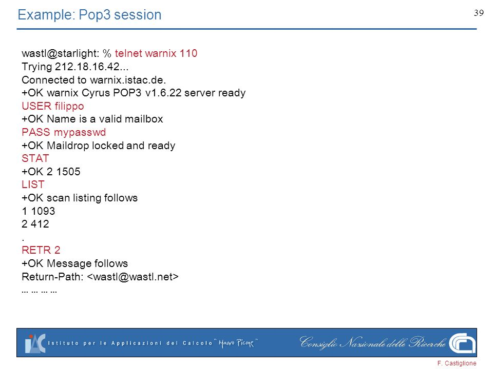 Example: Pop3 session % telnet warnix 110