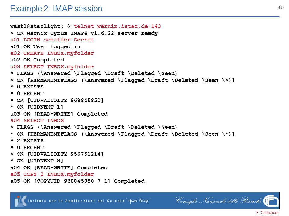 Example 2: IMAP session % telnet warnix.istac.de 143