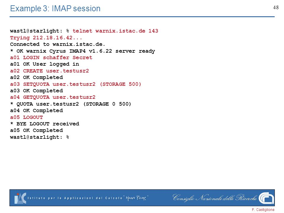 Example 3: IMAP session % telnet warnix.istac.de 143