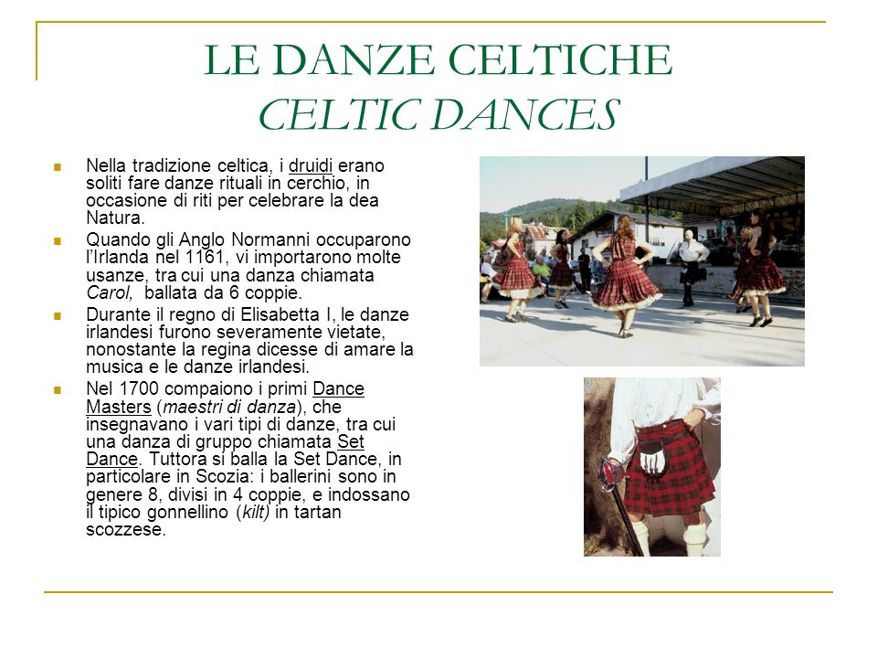 LE DANZE CELTICHE CELTIC DANCES