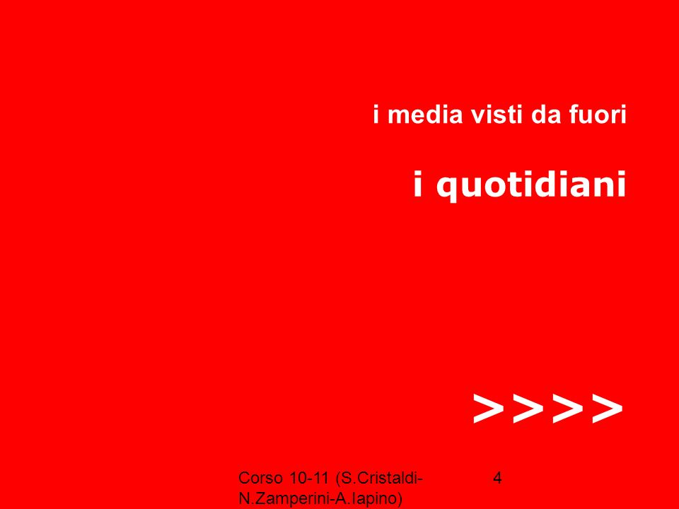 >>>> i quotidiani i media visti da fuori