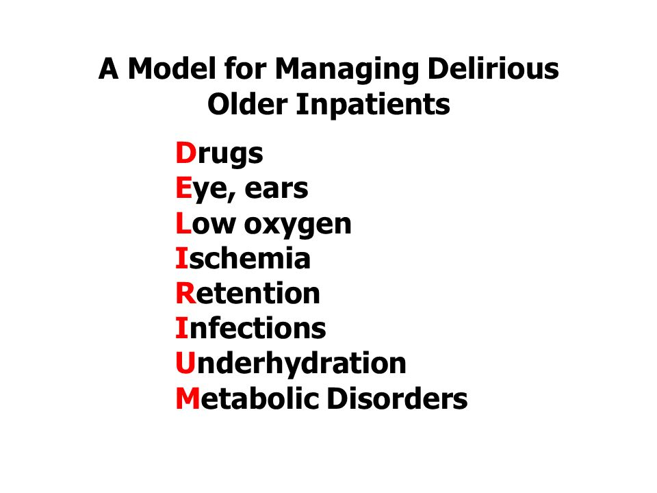 A Model for Managing Delirious Older Inpatients