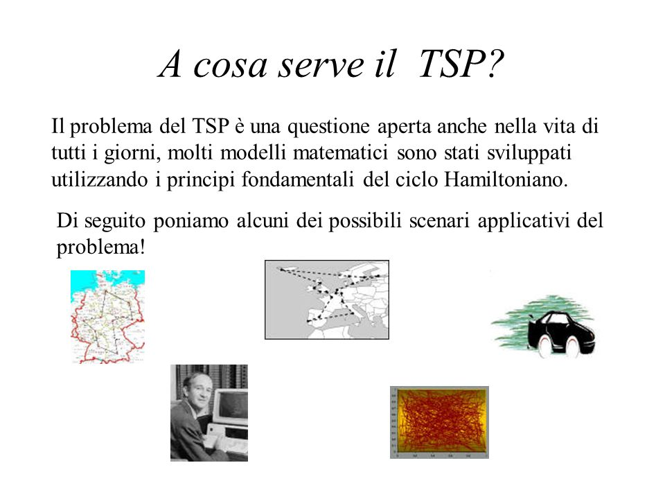 A cosa serve il TSP