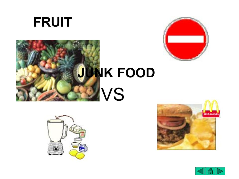 FRUIT JUNK FOOD VS