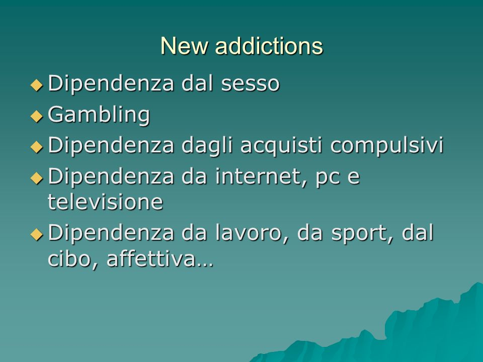 New addictions Dipendenza dal sesso Gambling