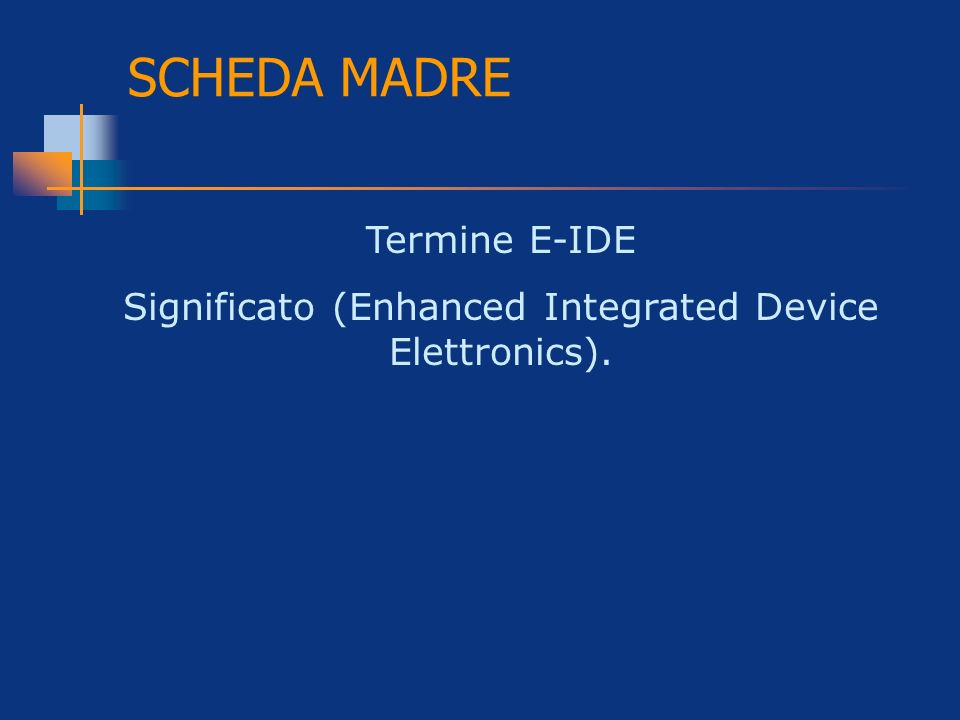 Significato (Enhanced Integrated Device Elettronics).