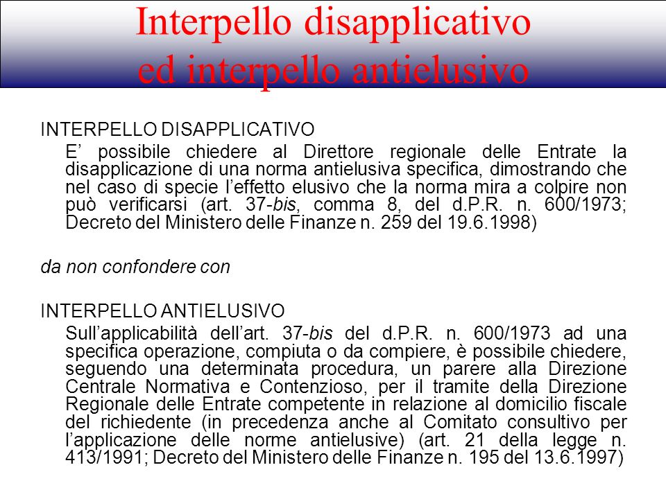 Interpello disapplicativo ed interpello antielusivo