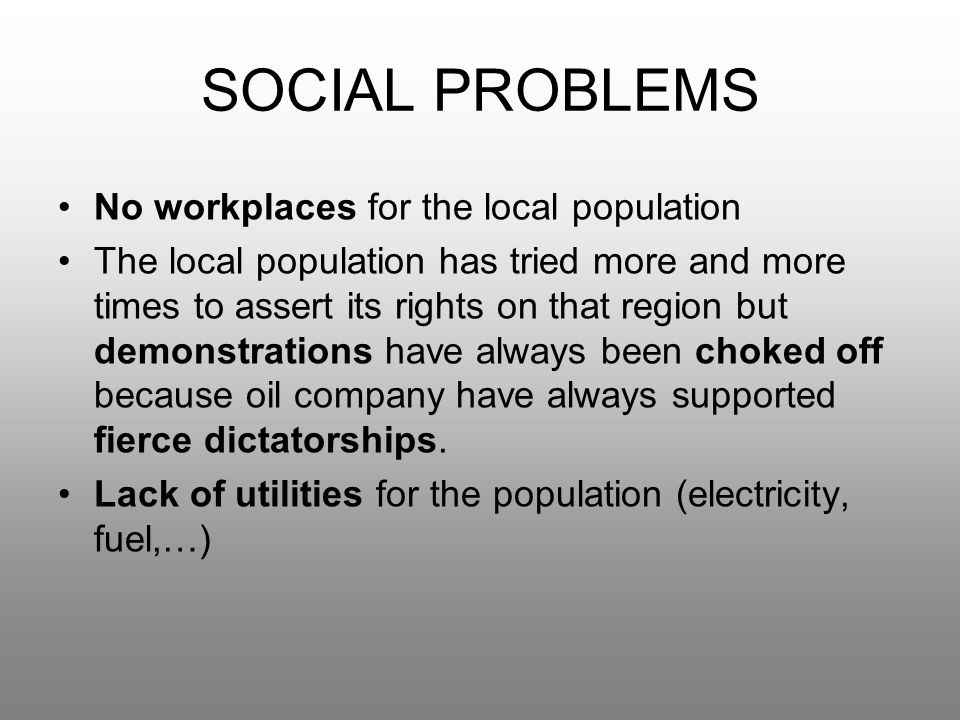 SOCIAL PROBLEMS No workplaces for the local population