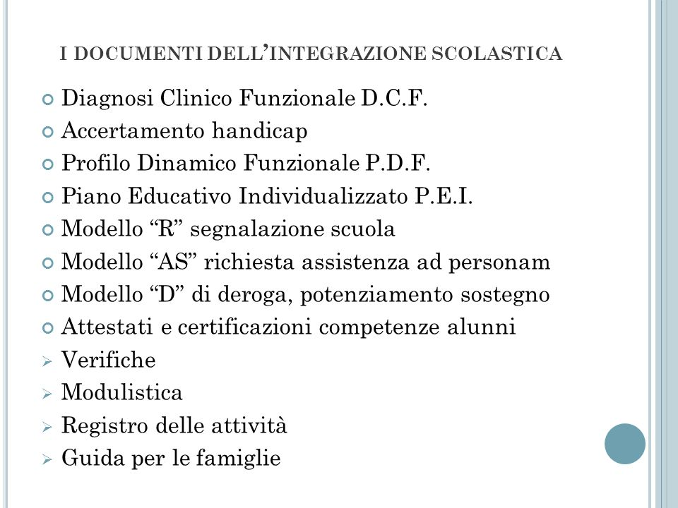 i documenti dell'integrazione scolastica