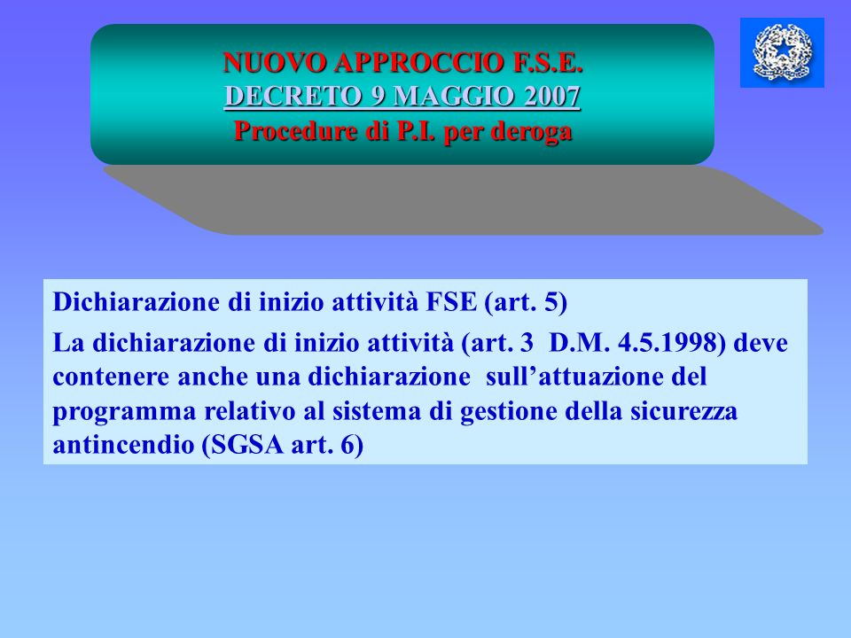 Procedure di P.I. per deroga