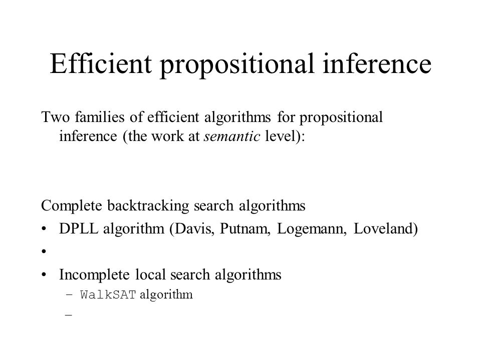 Efficient propositional inference