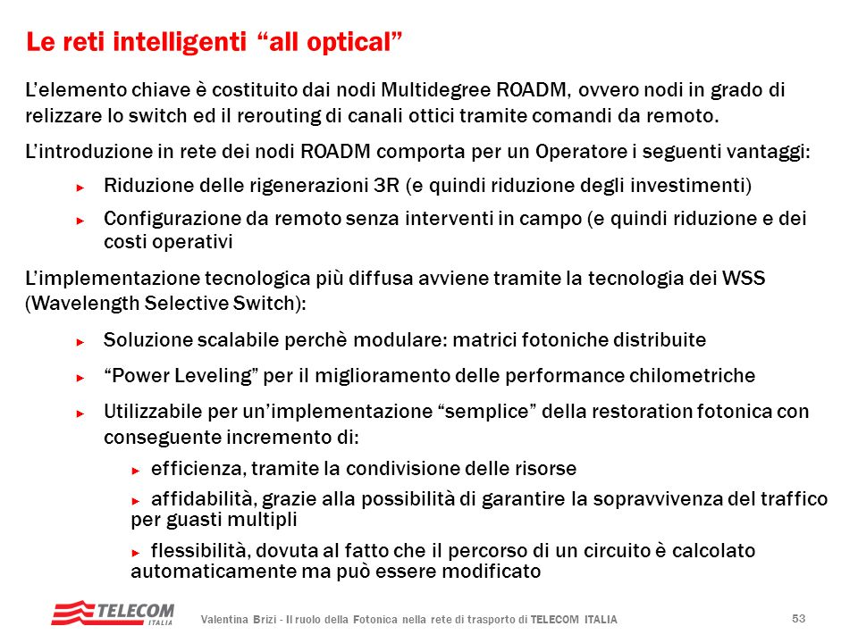 Le reti intelligenti all optical