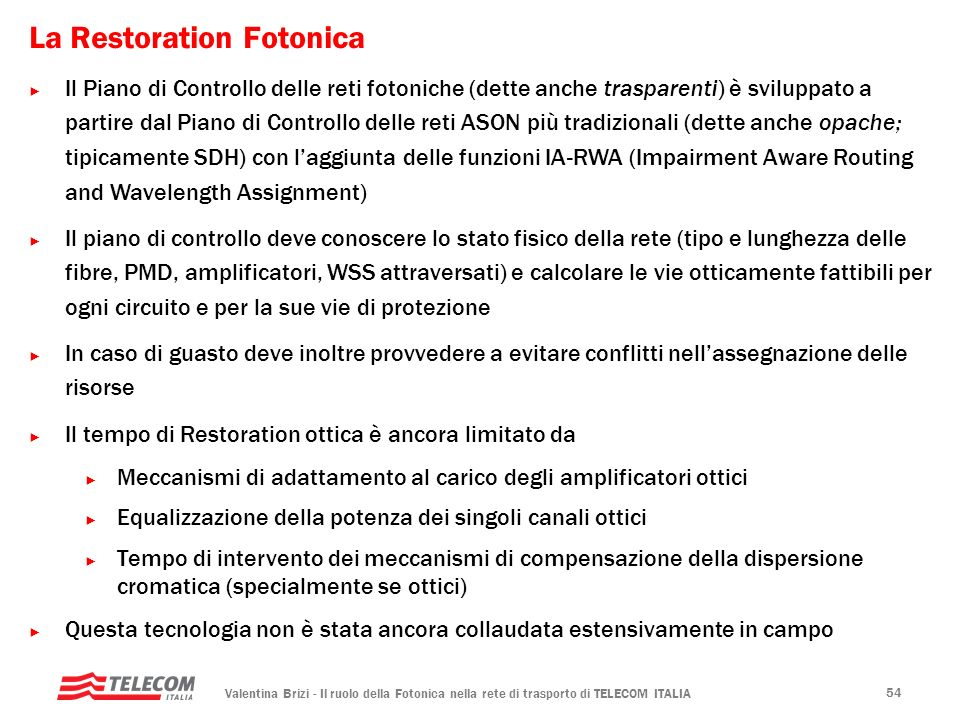 La Restoration Fotonica