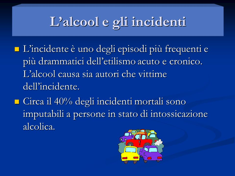 L'alcool e gli incidenti